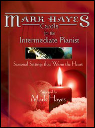 Carols for the Intermediate Pianist