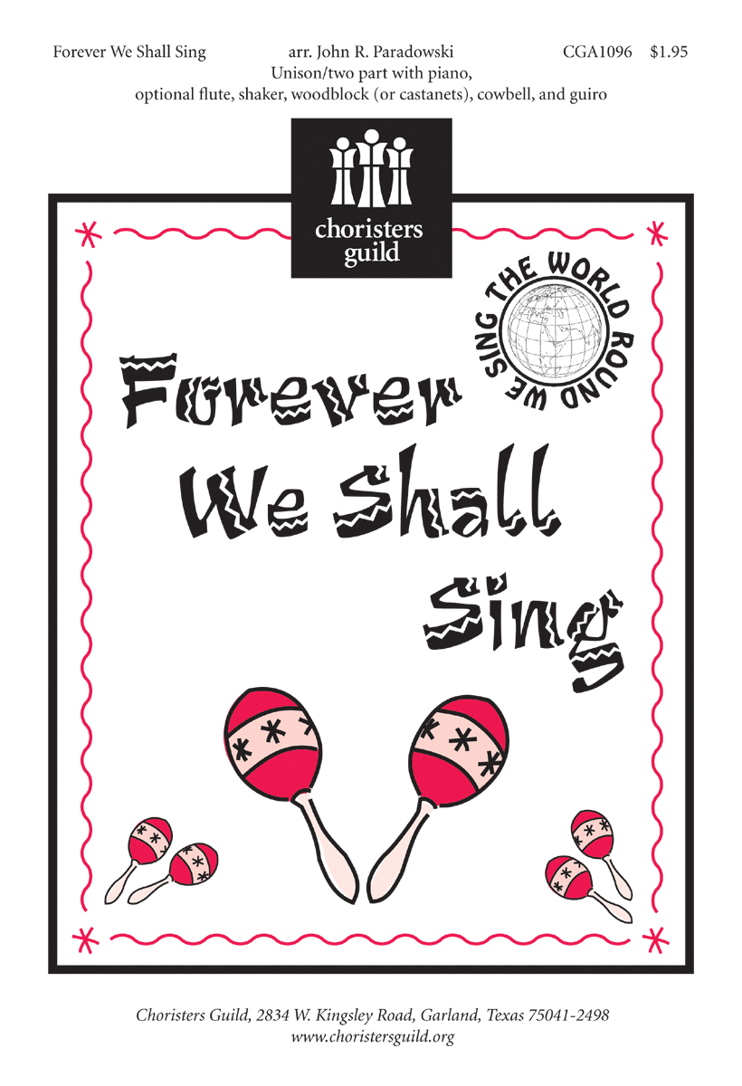 Forever We Shall Sing