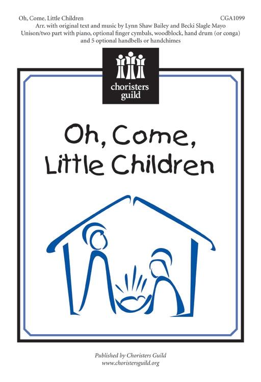 O Come Little Children Thumbnail