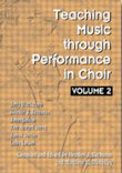 Teaching Music Through Performance in Choir