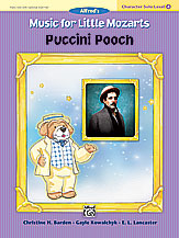 Music for Little Mozarts Puccini Pooch