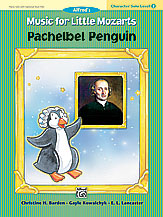 Music for Little Mozarts Pachelbel Penguin