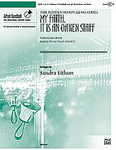 My Faith It Is an Oaken Staff