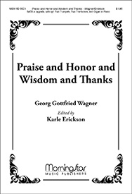 Praise and Honor and Wisdom and Thanks