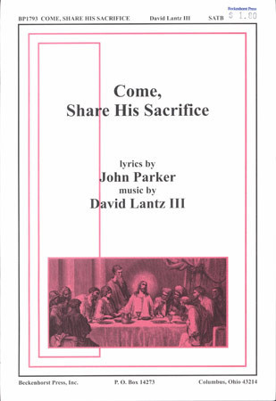 Come, Share His Sacrifice
