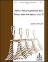 Hymn Arrangements for Piano and Handbells, Vol. 3