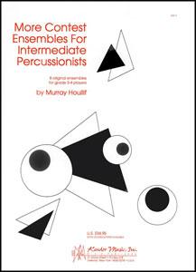 More Contest Ensembles for Intermediate Percussionists