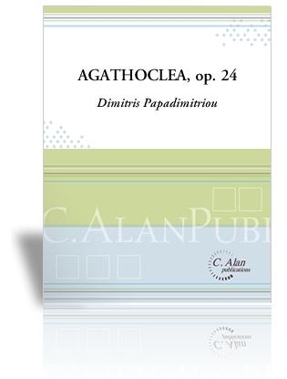 Agathoclea Op. 24