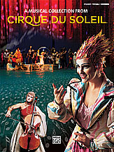 A Music Collection from Cirque du Soleil