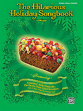 The Hilarious Holiday Songbook