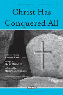 Christ Has Conquered All