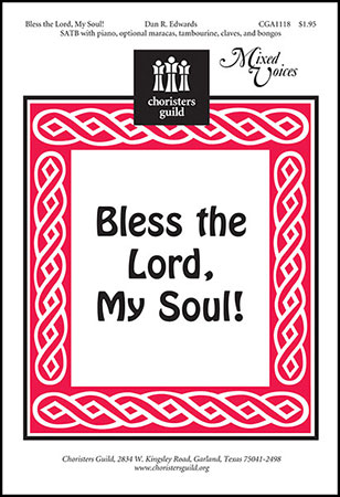 Bless the Lord, My Soul!