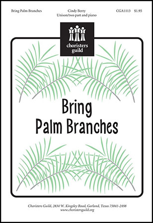 Bring Palm Branches