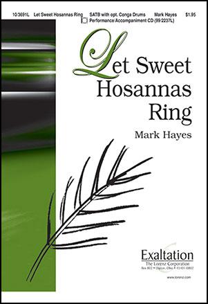 Let Sweet Hosannas Ring