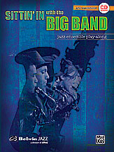 Sittin' in with the Big Band Volume 1