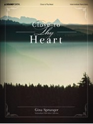 Close to Thy Heart