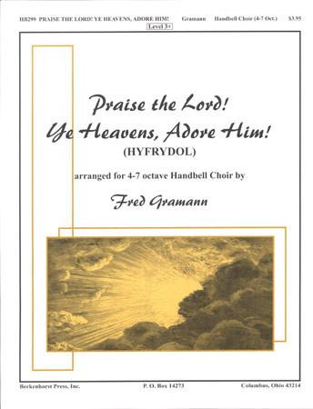 Praise the Lord! Ye Heavens, Adore Him!