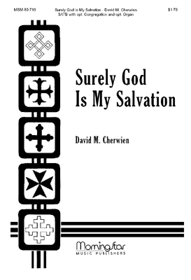 Surely God Is My Salvation