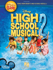 Let's All Sing Songs from Disney's High School Musical 2