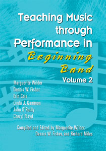 Teaching Music Through Performance in Beginning Band, Vol. 2