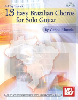 13 Easy Brazilian Choros