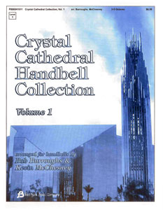 Crystal Cathedral Handbell Collection Vol. 1
