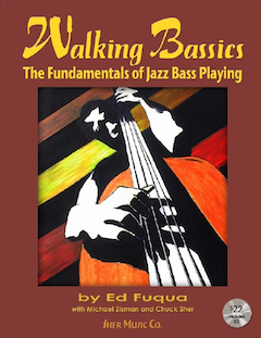 Walking Bassics: The Fundamentals of Jazz Bass Playing
