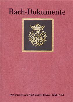 Bach Dokumente No. 6 Dokumente Zum Nachwirken 1801-1850