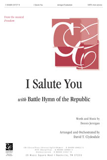 I Salute You/ battle Hymn of the Republic