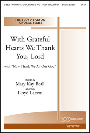 With Grateful Hearts We Thank You, Lord