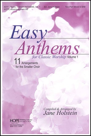 Easy Anthems for Classic Worship Vol. 1