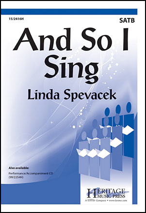 And So I Sing