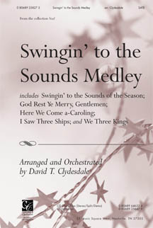 Swingin' to the Sounds Medley
