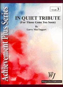 In Quiet Tribute