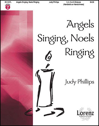 Angels Singing, Noels Ringing