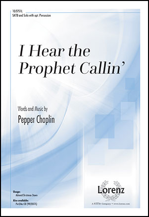 I Hear the Prophet Callin' Thumbnail