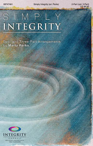 Simply Integrity Choral Collection