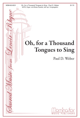 O, for a Thousand Tongues to Sing