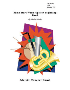 Jump Start Warm Ups for Beginning Band