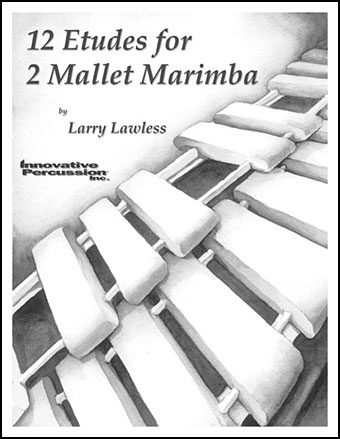 12 Etudes for Two Mallet Marimba
