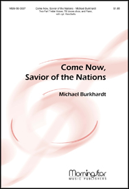 Come Now, Savior of the Nations