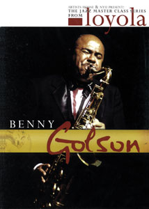 Benny Golson: NYU Jazz Master Class DVD