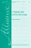 I Think My Love So Fair