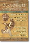 Dialogues, Volume 1 - Morten Lauridsen