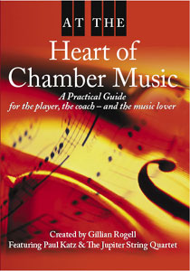 At the Heart of Chamber Music