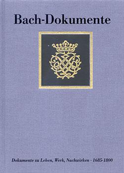 Bach Dokumente No. 5 Dokumente Zum Nachwirken 1685-1800