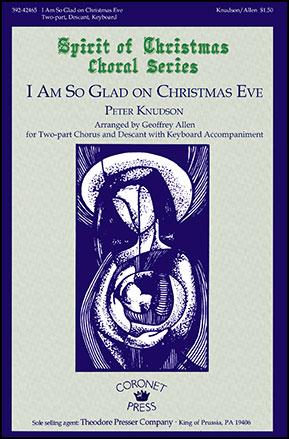 I Am So Glad on Christmas Eve