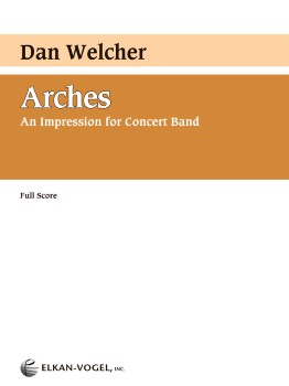 Arches for Concert Band