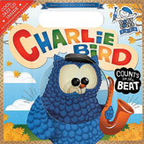 Charlie Bird Counts to the Beat
