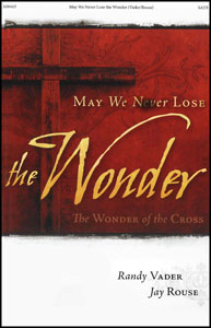 May We Never Lose the Wonder